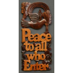 Peace to all who Enter